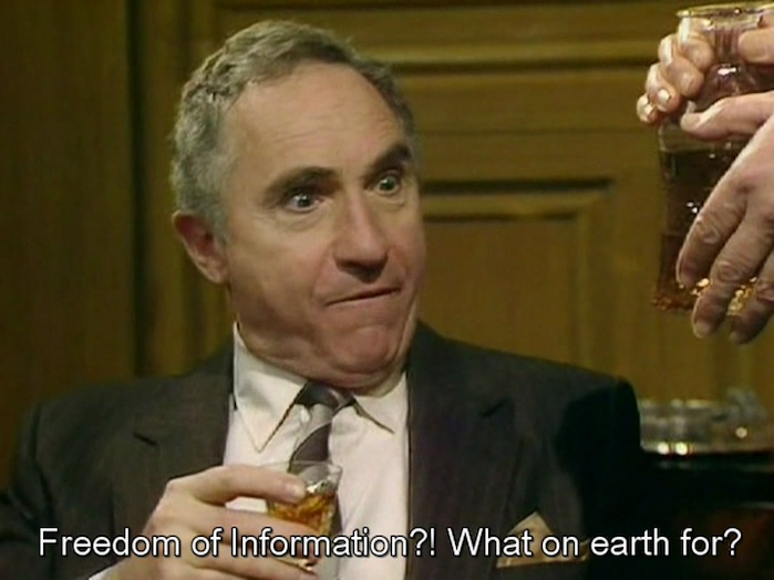 "Meme from Yes Minister TV show, stuffy minister saying ""Freedom of Information?! What on earth for?"""